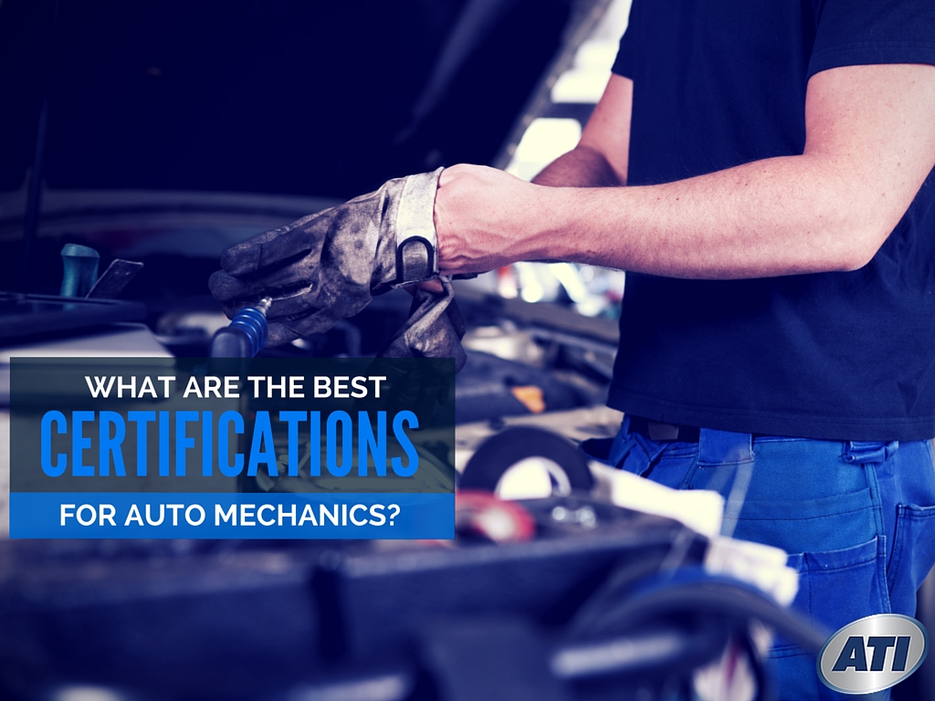 What are the best certifications for auto mechanics xflitez Choice Image