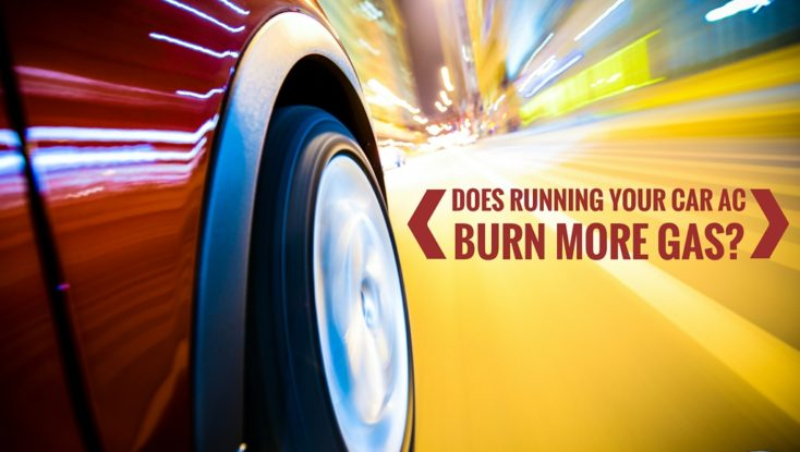 Does Running Your Car Air Conditioning Burn More Gas?
