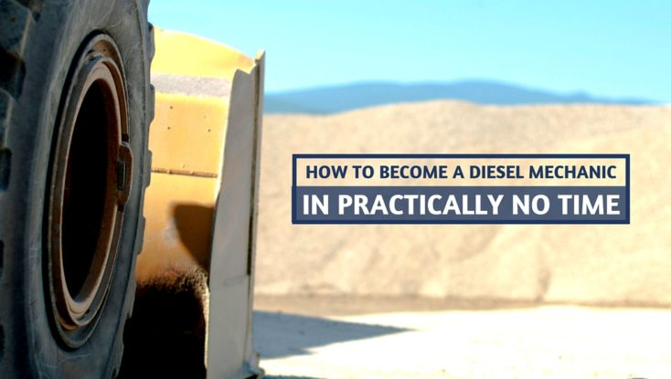 How to Become a Heavy Vehicle/Diesel Mechanic in Practically No Time