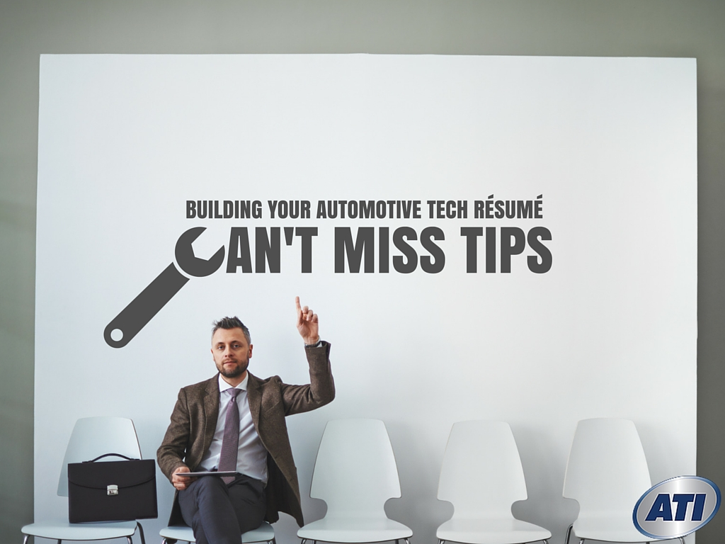 building your automotive tech résumé can t miss tips