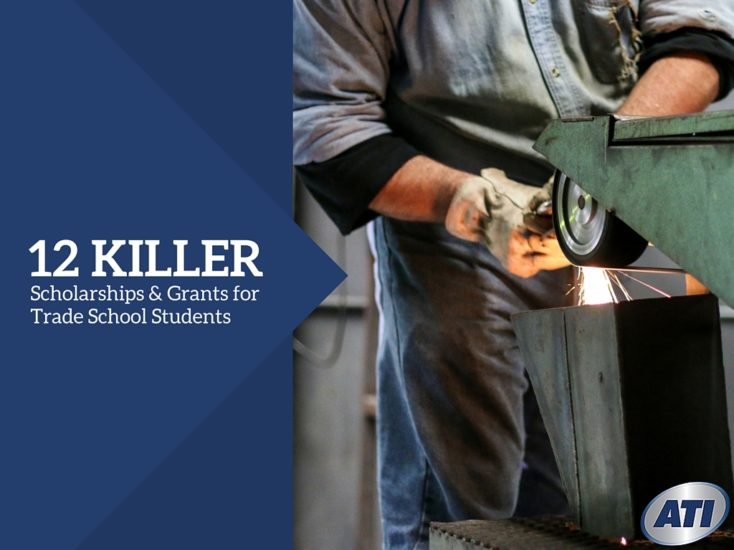 12 Killer Scholarships & Grants for Trade School Students
