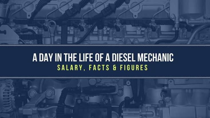 A Day in the Life of a Diesel Mechanic: Salary, Facts & Figures